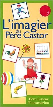 L'imagier du Père Castor par Telier