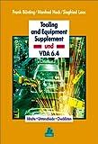 Tooling and Equipment Supplement und VDA 6.4: Inhalte, Unterschiede, Checklisten