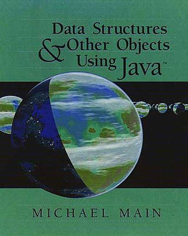 Data Structures & Other Objects Using Java by Addison-Wesley