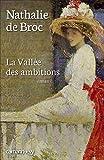 vignette de 'La vallée des ambitions (Nathalie de Broc)'