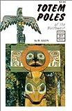 Totem Poles of the Northwest, Darina Allen, 0919654835