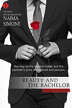 Beauty and the Bachelor (Bachelor Auction) by [Simone, Naima]