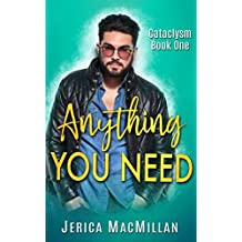 Anything You Need (Cataclysm Book 1)