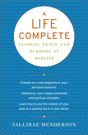 Download A Life Complete: Finding Peace and Purpose at Midlife PDF