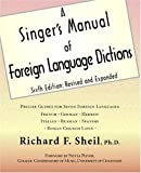 A Singer's Manual of Foreign Language Dictions