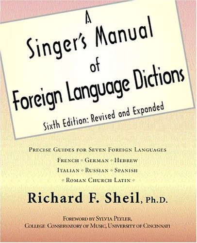 A Singer's Manual of Foreign Language Dictions by Brand: YBK Publishers, Inc.