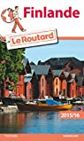 Guide du routard. Finlande. 2015-2016 par Guide du Routard