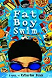 Fat Boy Swim, Catherine Forde, 0385732058