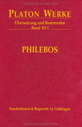 Platon Werke: Werke III/2. Philebos: Bd III,2