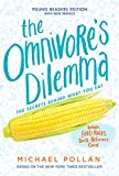 img - for The Omnivore's Dilemma: Young Readers Edition book / textbook / text book