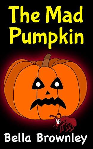The Mad Pumpkin: Halloween eBooks for Kids, Children's
