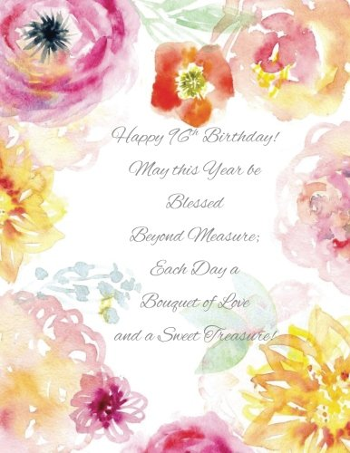 Happy 96th Birthday!: May this Year be Blessed Beyond Measure and Each Day a Bouquet of Love and a Sweet Treasure! 96th Birthday Gifts for Women in ... Balloons Candle Cake Toppers Cards in Office