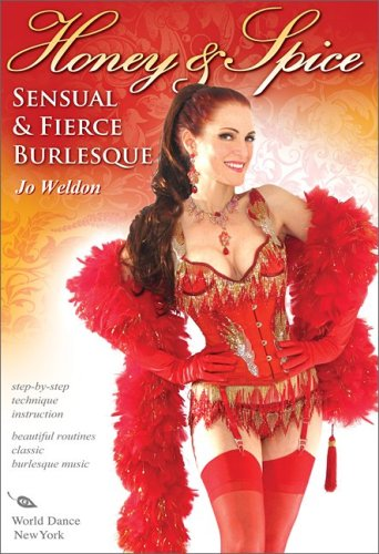 Honey & Spice: Sensual and Fierce Burlesque, with Jo Weldon: Burlesque classes, Burlesque dancing instruction, Feather boa dance how-to (Discount Feather Boas)