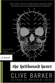 The Hellbound Heart: A Novel by [Barker, Clive]