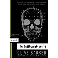 The Hellbound Heart: A Novel book cover