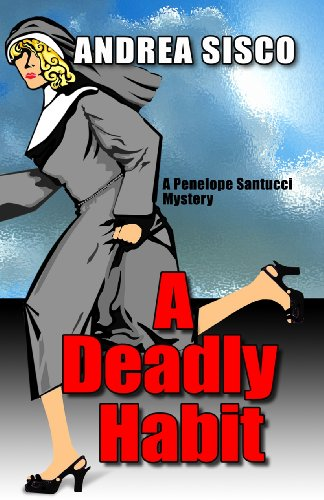 A Deadly Habit: A Penelope Santucci Mystery (Five Star First Edition Mystery)