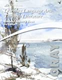 Learning Language Arts Through Literature: The Gray Book, Student Activity Book, 3rd Edition