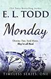 Monday (Timeless Series #1)