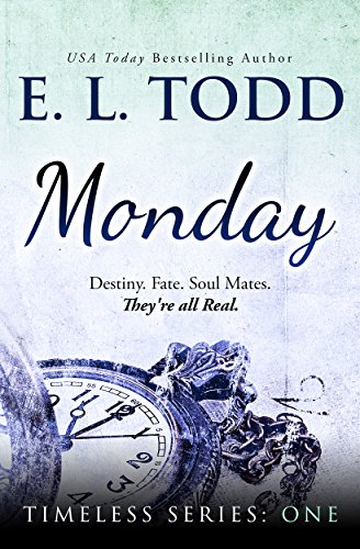 Monday (Timeless Series #1) by [Todd, E. L.]