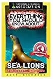 Everything You Should Know About: Sea Lions Faster Learning Facts