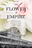The Flower of Empire, Tatiana Holway, 0195373898