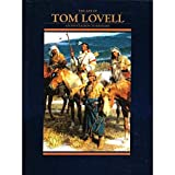 The Art of Tom Lovell, Don Hedgpeth, 0688126456