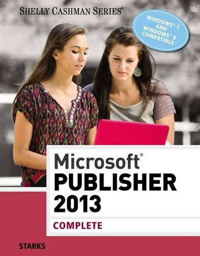 Microsoft® Publisher 2013: Complete