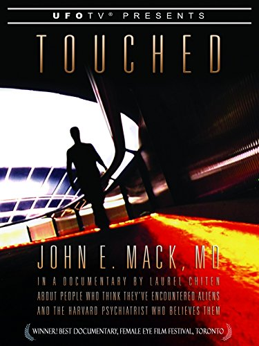 (UFOTV Presents: Touched)
