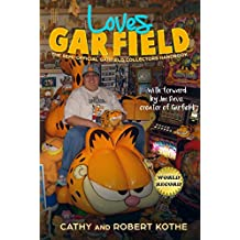 Loves Garfield: The Semi-Official Garfield Collectors Handbook