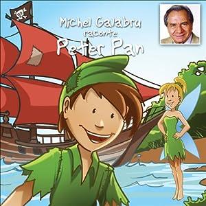 Michel Galabru raconte Peter Pan | Livre audio