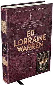 Ed & Lorraine Warren: Lugar Sombrio: Segundo livro de Ed & Lorraine Warren aprofunda a pesquisa do sob