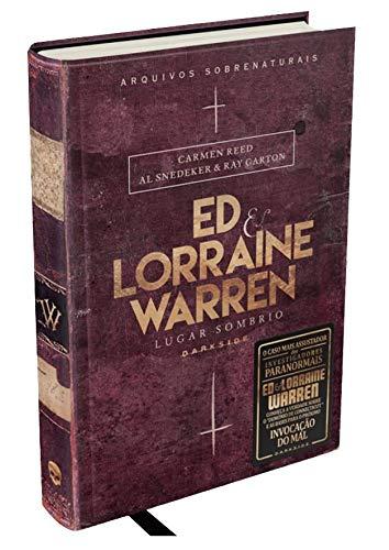 Ed & Lorraine Warren: Lugar Sombrio: Segundo livro de Ed & Lorraine Warren aprofunda a pesquisa do sobrenatural