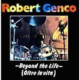 Beyond the Life