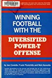 Winning Football with the Diversified Power-T Offense, Joe Coviello and Nick Acocella, 013960880X