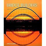 [Bridge Builders] (By: Martin Pearce) [published: April, 2002]