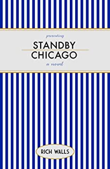 Standby, Chicago by [Walls, Rich]