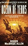 The Ocean of Years, Roger MacBride Allen, 0553583646