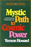 The Mystic Path to Cosmic Power (Reward classics) by Vernon Howard (31-Dec-1987) Paperback