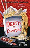 """Death by Dumpling - A Noodle Shop Mystery"" av Vivien Chien"