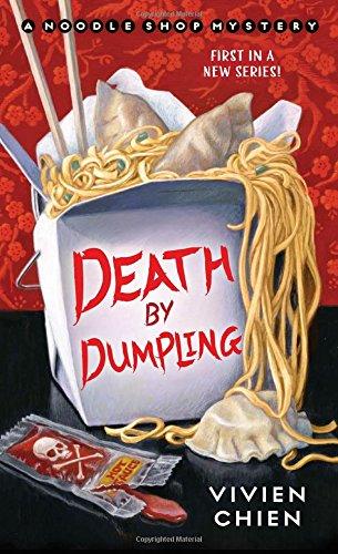"""""""Death by Dumpling - A Noodle Shop Mystery"""" av Vivien Chien"""