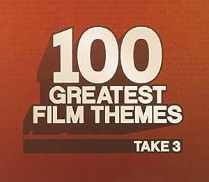 100 Greatest Film Themes Take 3