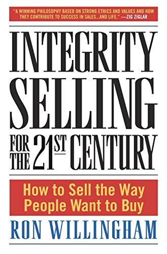 Buy integrity selling in the 21st century