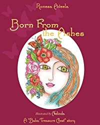 Born From the Ashes (A Baba Treasure Chest book) (Volume 3)