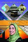 Islam (Understanding Religions)