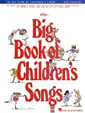 The Big Book of Children's Songs (Easy Guitar)