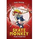 Skate Monkey: Fear Mountain (High/Low)
