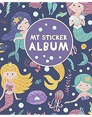 My Sticker Album: Blank Sticker Book for Collecting Stickers | Reusable Sticker Collection Album for Kids - Mermaids and Sea Creatures