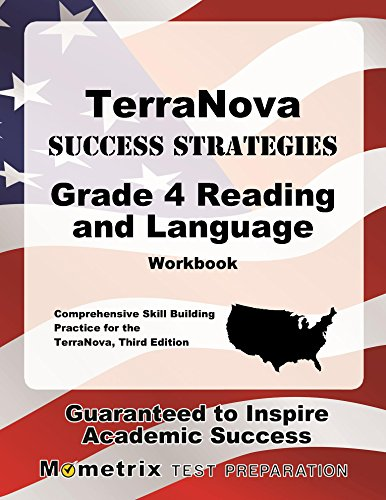 TerraNova Success Strategies Grade 4 Reading and Language Workbook: Comprehensive Skill Building Practice for the TerraNova, Third Edition