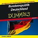 Bunderepublik Deutschland für Dummies: Von Adenauer über Brandt bis Merkel, von Bonn nach Berlin Hörbuch von Christian von Ditfurth Gesprochen von: Michael Mentzel