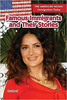 Famous Immigrants And Their Stories por Sara Howell epub